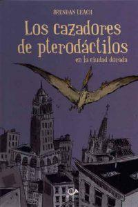 001_los_cazadores_de_pterodactilos