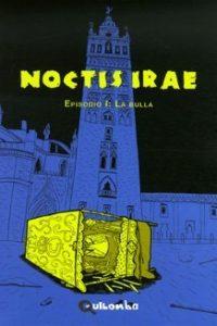 NOCTIS IRAE 01 LA BULLA