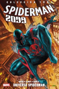 100% MARVEL. SPIDERMAN 2099 1.  Universo Spiderman