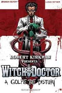 rob-kirk-witch-doctor-a-gol